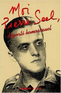 The cover of Pierre Seel's 1994 published in French biography titled, Moi, Pierre Seel, déporté homosexuel. Written in collaboration with Jean Le Bitoux by Calmann-Lévy in Paris.